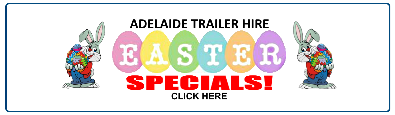 EASTER TRAILER HIRE SPECIALS